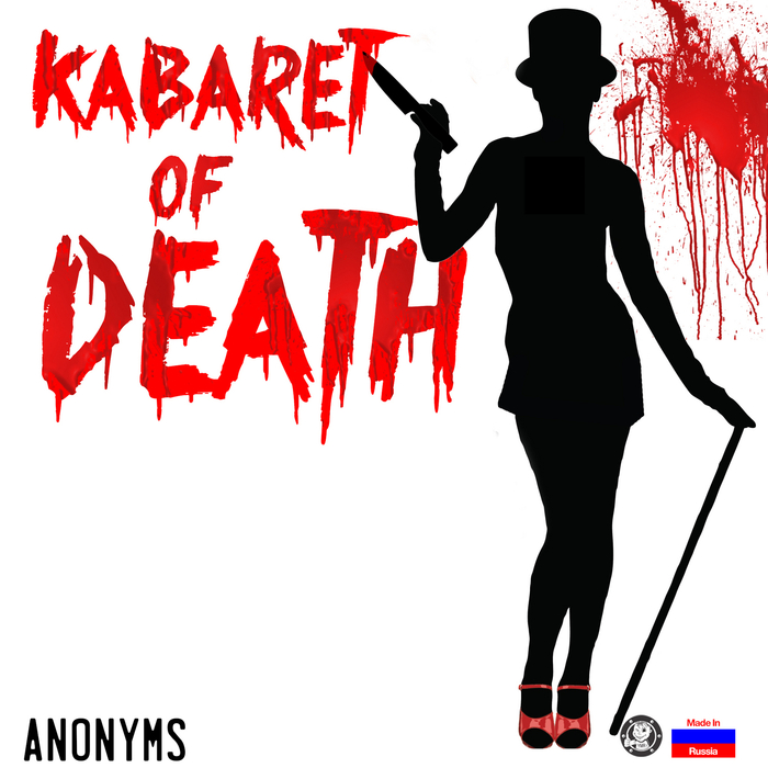 ANONYMS - Kabaret Of Death