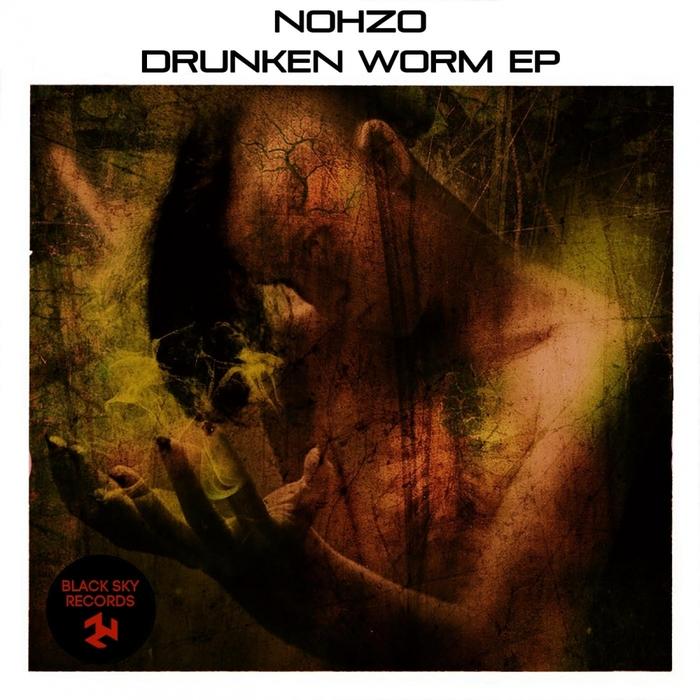 NOHZO - Drunken Worm EP