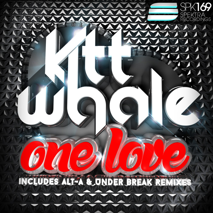 WHALE, Kitt - One Love (remixes)