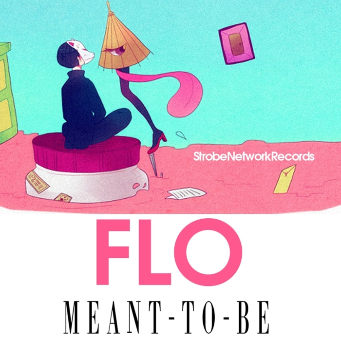 FLO - Meant To Be