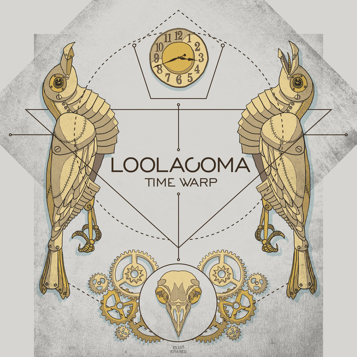 LOOLACOMA - Time Warp (remixes)