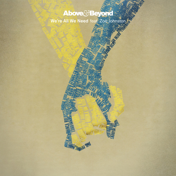 ABOVE & BEYOND feat ZOE JOHNSTON - We're All We Need
