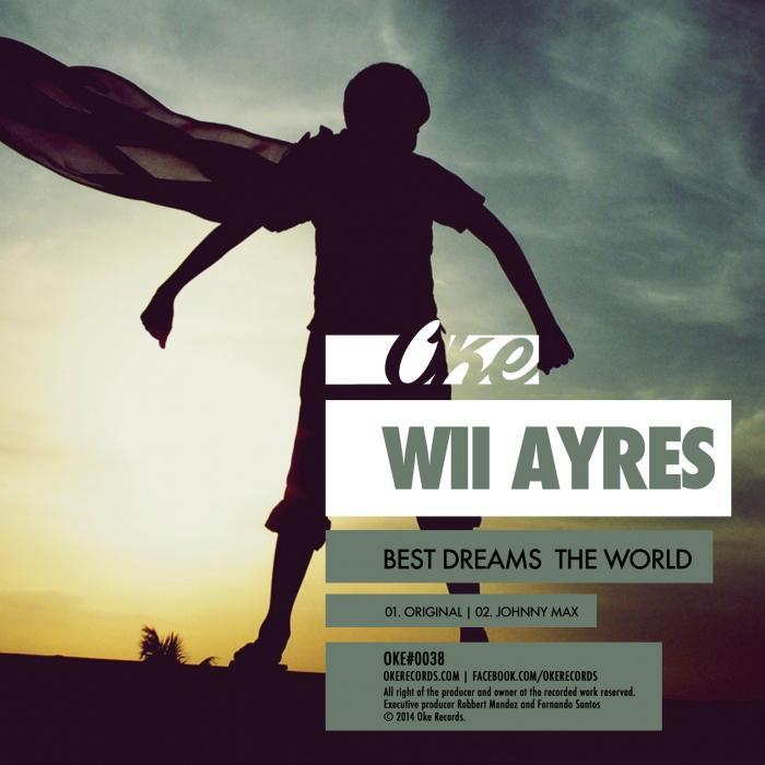 WII AYRES - Best Dreams The World