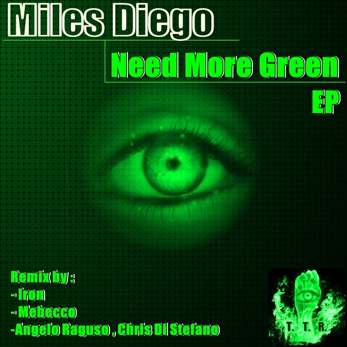 DIEGO, Miles - Need More Green EP