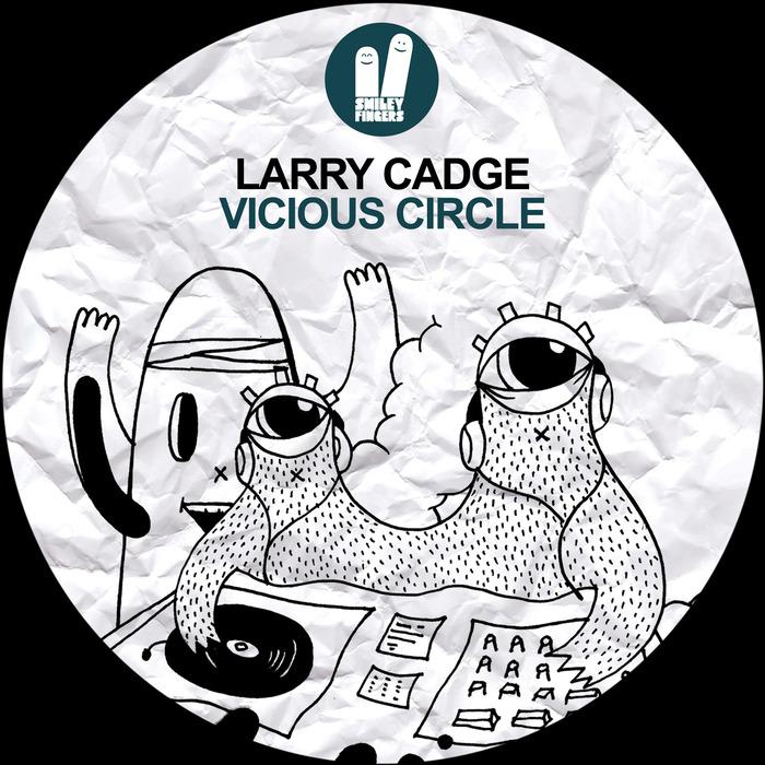CADGE, Larry - Vicious Circle