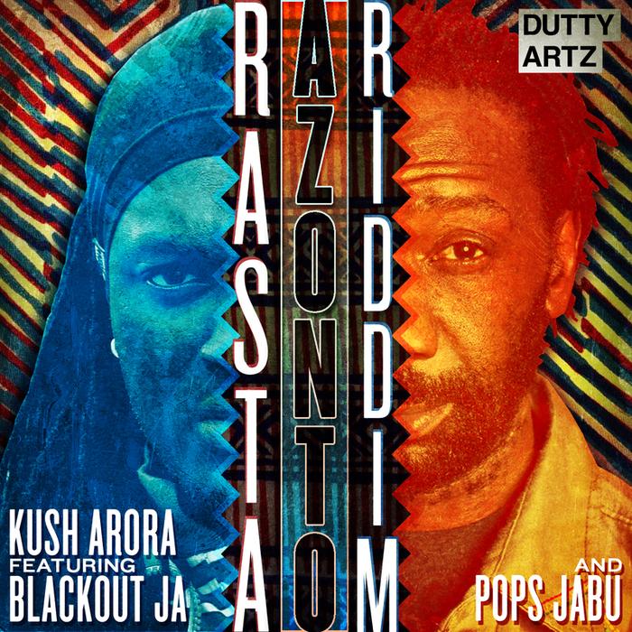 KUSH ARORA - Rasta Azonto Riddim