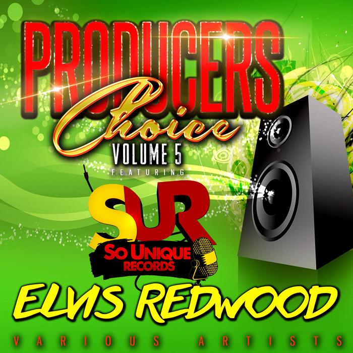 VARIOUS feat ELVIS REDWOOD - Producers Choice Vol 5