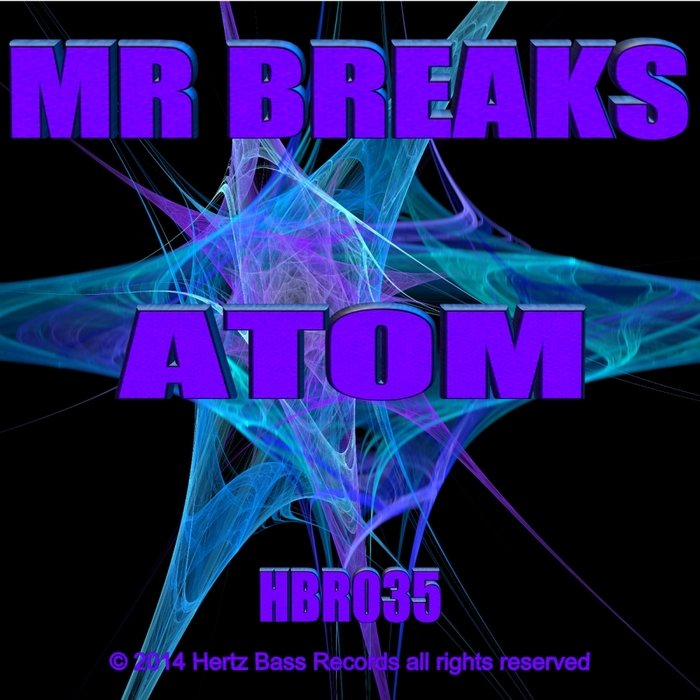 MR BREAKS - Atom