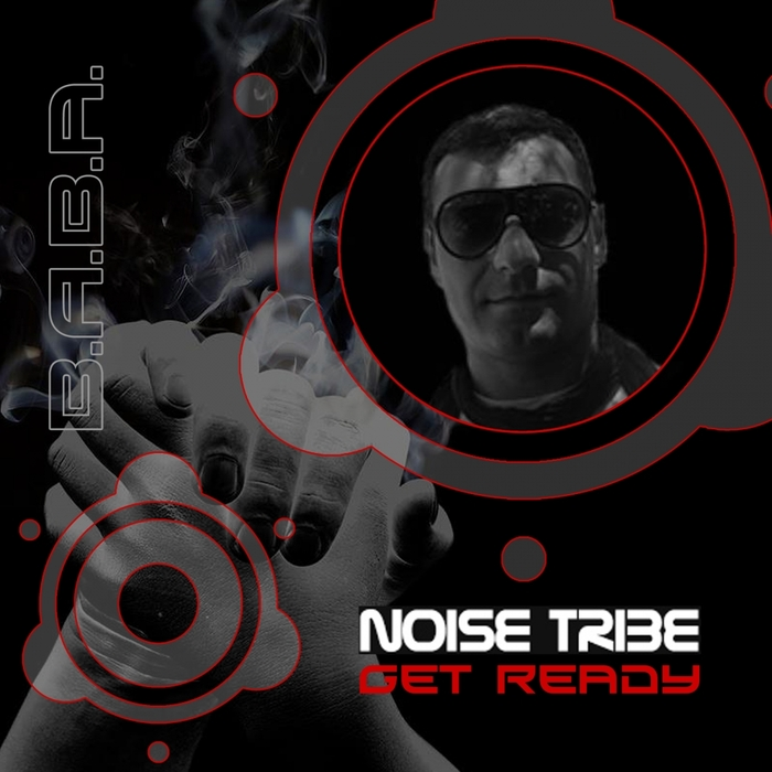 NOISE TRIBE - Get Ready