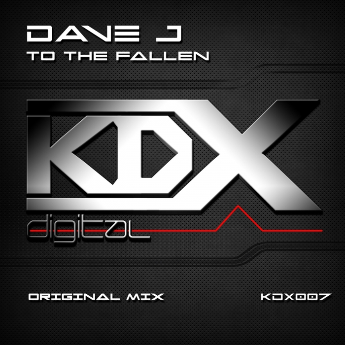 DAVE J - To The Fallen