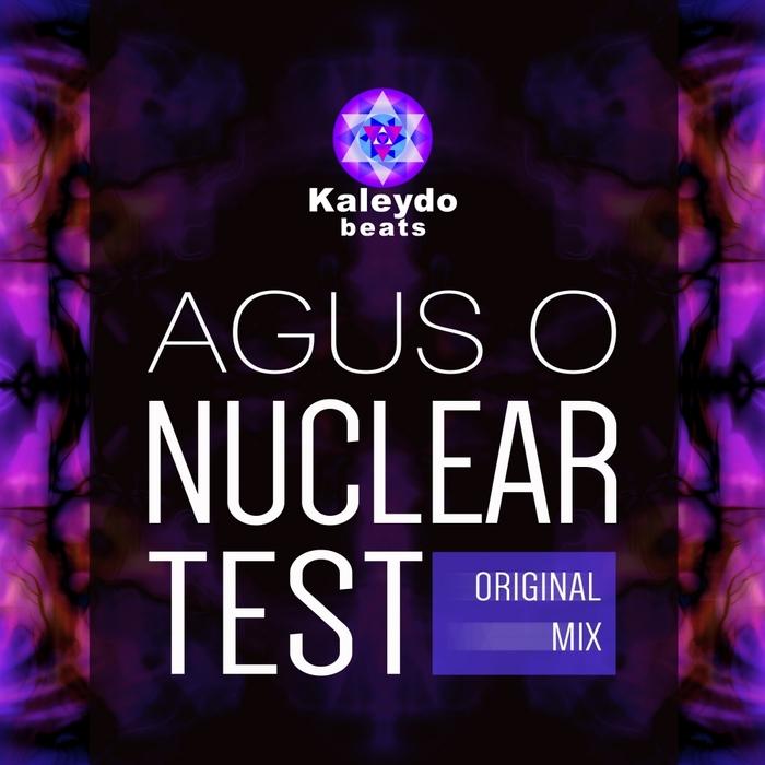AGUS O - Nuclear Test