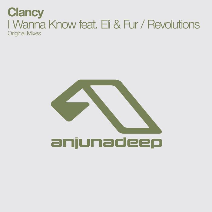 CLANCY - I Wanna Know feat Eli/Fur/Revolutions