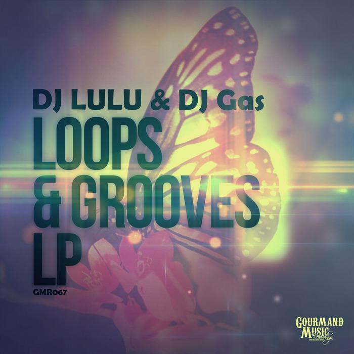 DJ LULU/DJ GAS - Loops & Grooves LP