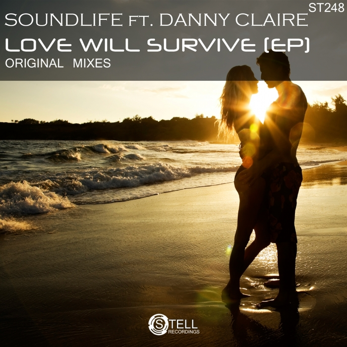 SOUNDLIFE feat DANNY CLAIRE - Love Will Survive