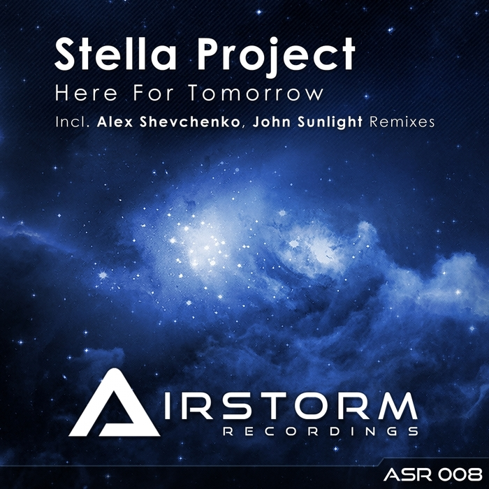 STELLA PROJECT - Here For Tomorrow