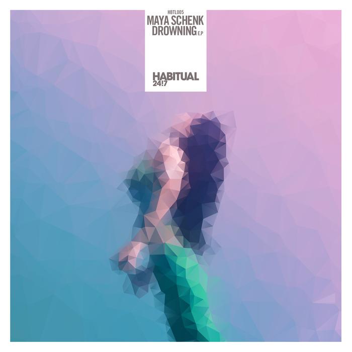 SCHENK, Maya - Drowning EP