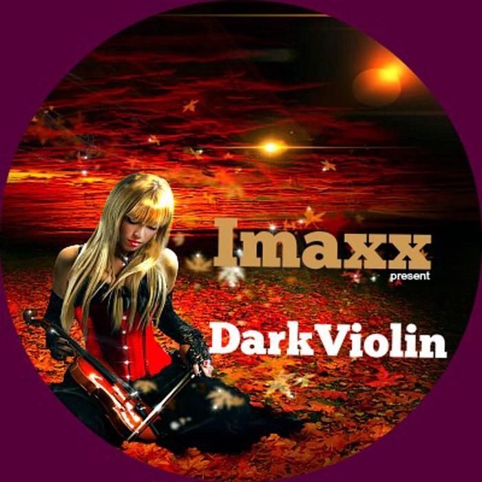 IMAXX - Dark Violin