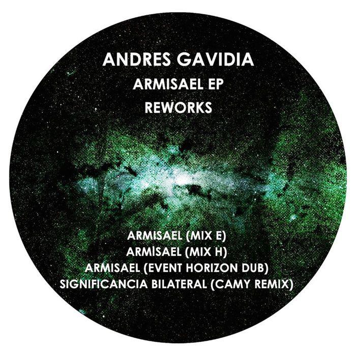 ANDRES GAVIDIA - Armisael (Reworks)