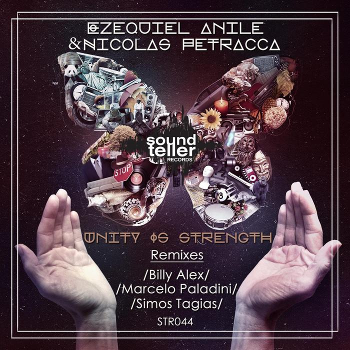 ANILE, Ezequiel/NICOLAS PETRACCA - Unity Is Strehgth (remixes)
