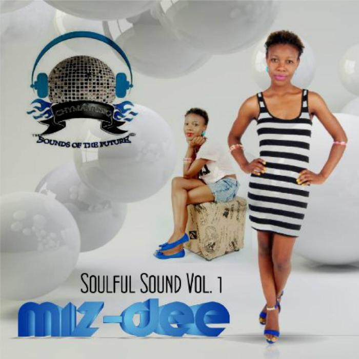 MIZ DEE - Soulful Sounds Vol 1