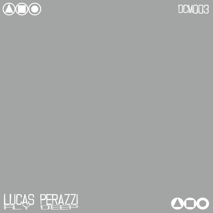 PERAZZI, Lucas - Fly Deep