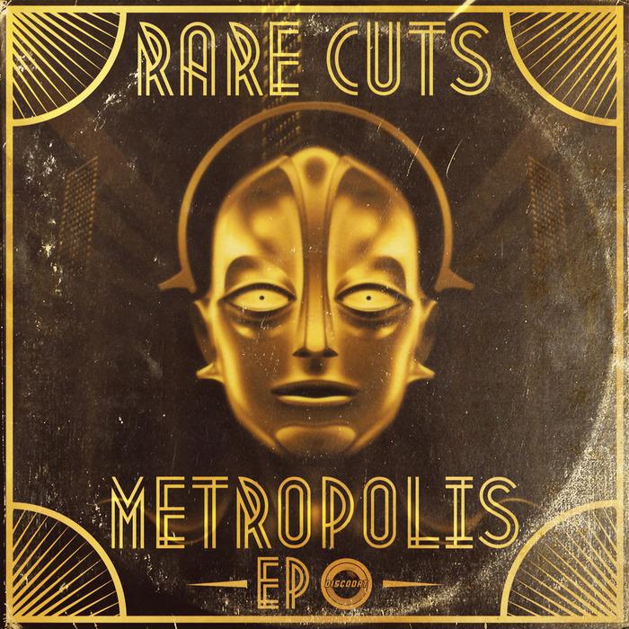 RARE CUTS - Metropolis EP