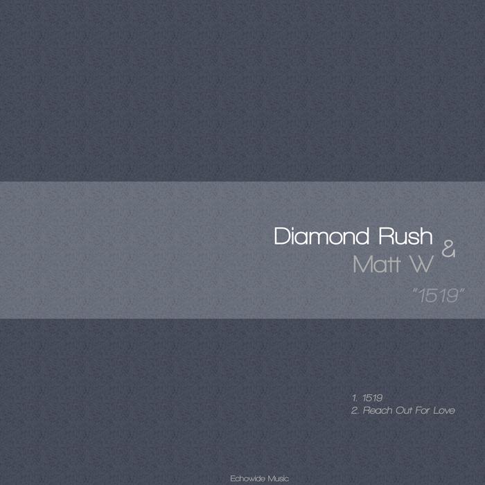 DIAMOND RUSH/MATT W - 1519