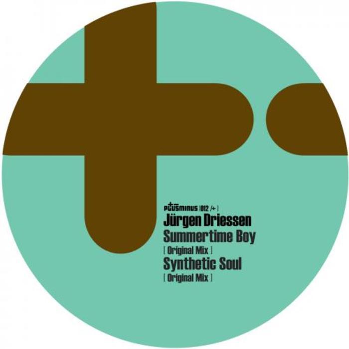 DRIESSEN, Jurgen - Summertime Boy/Synthetic Soul