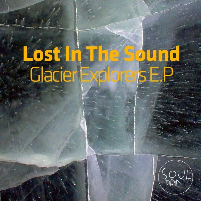 LOST IN THE SOUND - Glacier Explorers