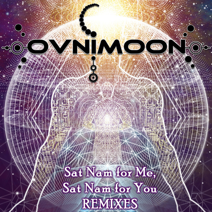 OVNIMOON - Sat Nam For Me Sat Nam For You (remixes)