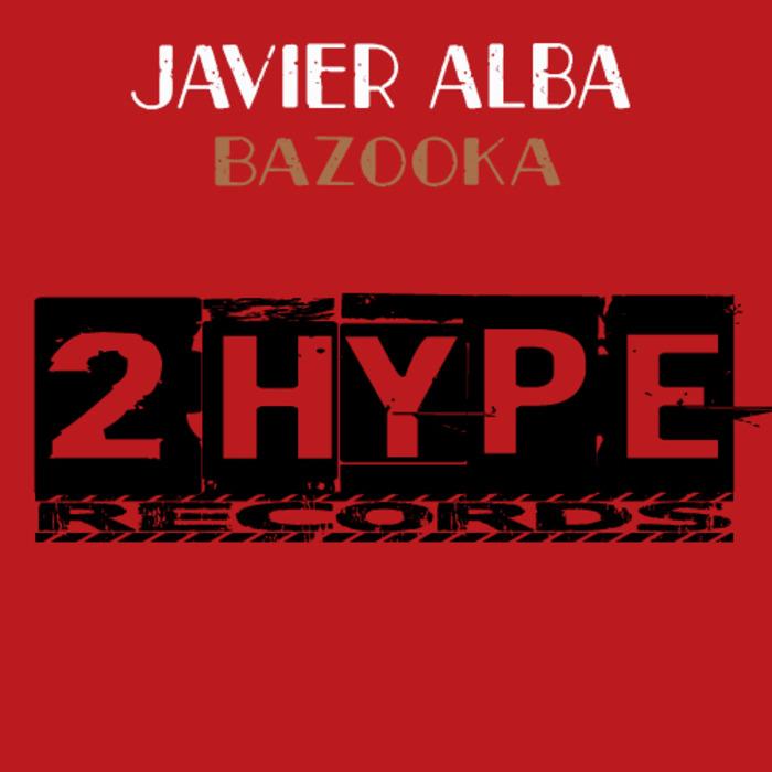 ALBA, Javier - Bazooka