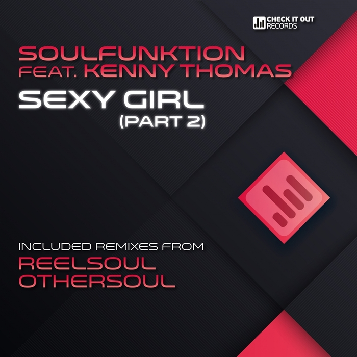 SOULFUNKTION feat KENNY THOMAS - Sexy Girl (Part 2)