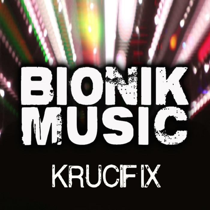 BIONIK - Krucifix