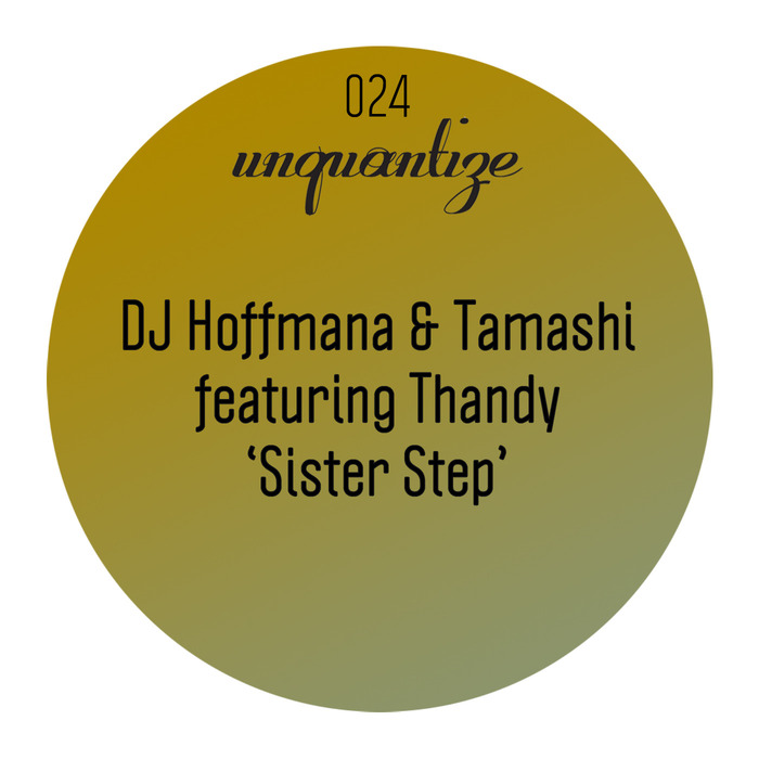 DJ HOFFMANA/TAMASHI feat THANDY - Sister Step