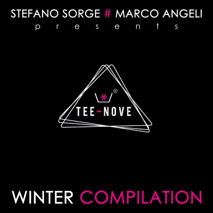 VARIOUS - Stefano Sorge & Marco Angeli Presents: Tee Nove Winter Compilation