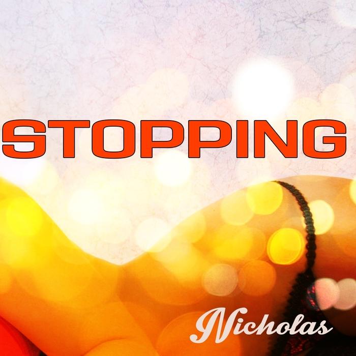 NICHOLAS - Stopping
