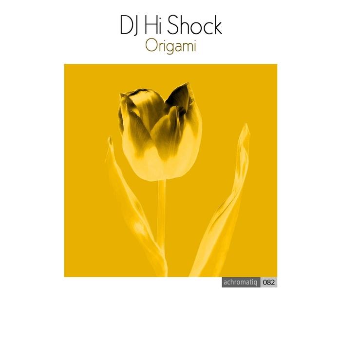 DJ HI SHOCK - Origami