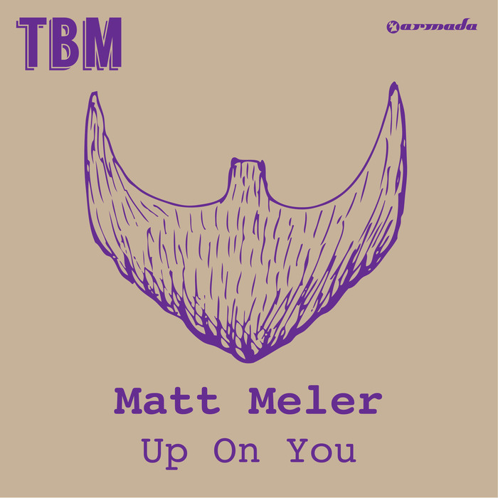MELER, Matt - Up On You