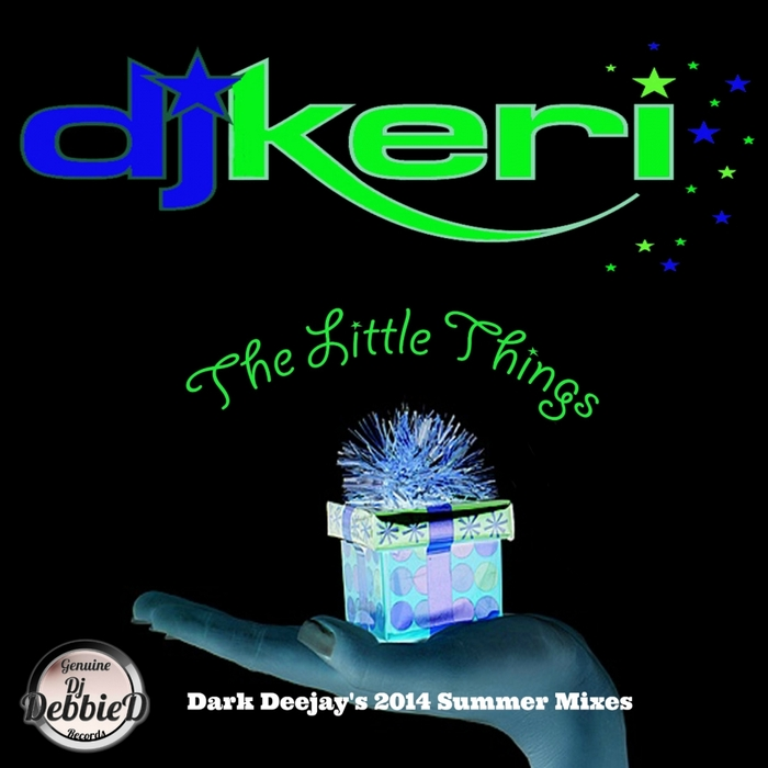 DJ KERI - The Little Things