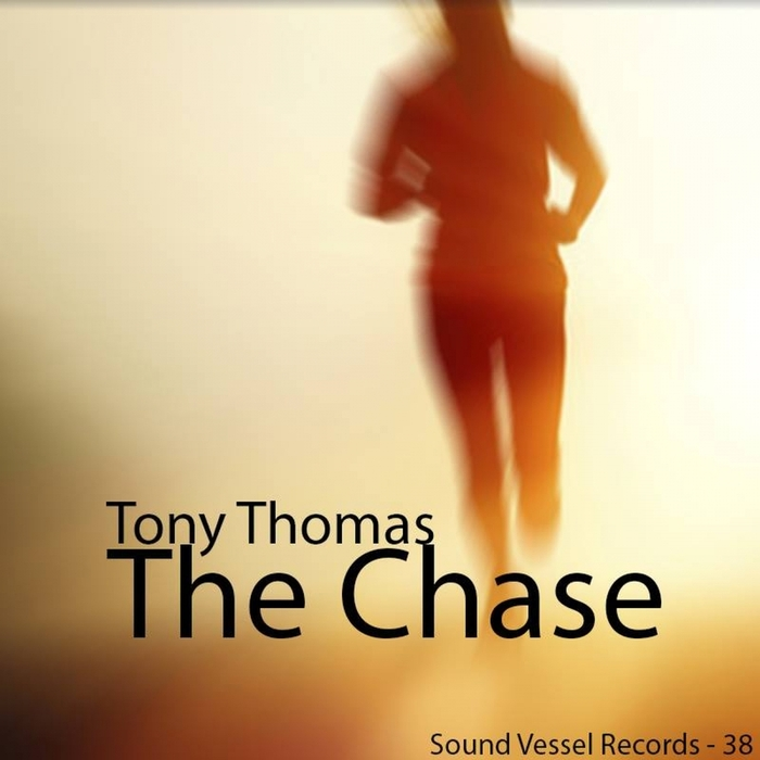 THOMAS, Tony - The Chase (remixes)