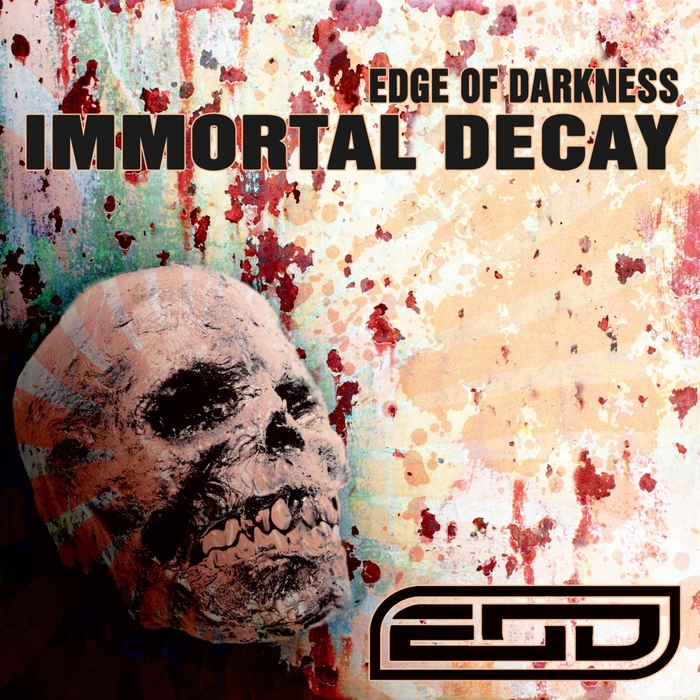 EDGE OF DARKNESS - Immortal Decay