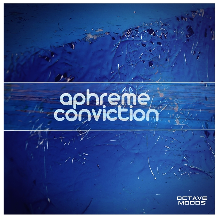APHREME - Conviction
