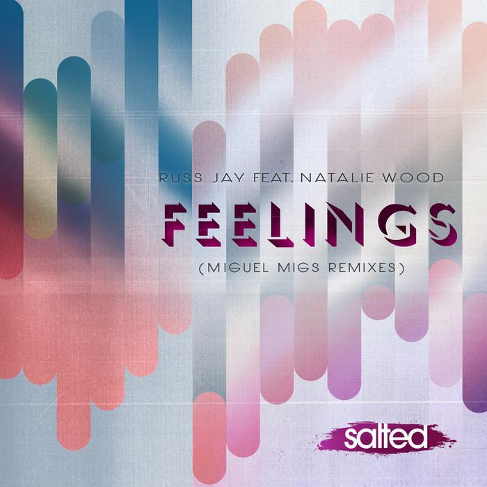 JAY, Russ feat NATALIE WOOD - Feelings