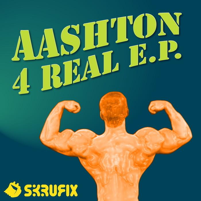 AASHTON - 4 Real EP