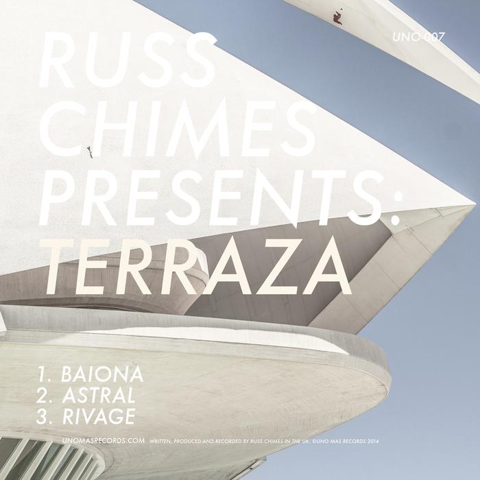 RUSS CHIMES - Russ Chimes Presents Terraza