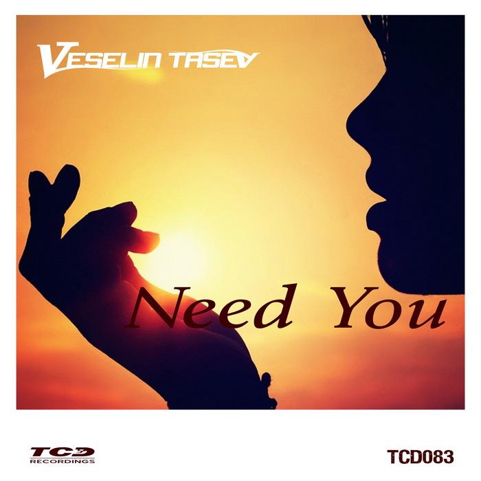 TASEV, Veselin - Need You