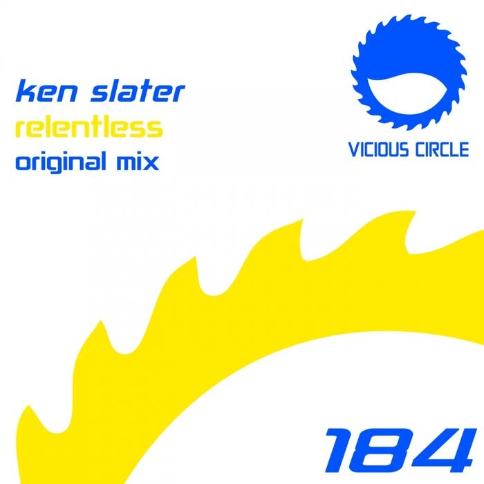 SLATER, Ken - Relentless