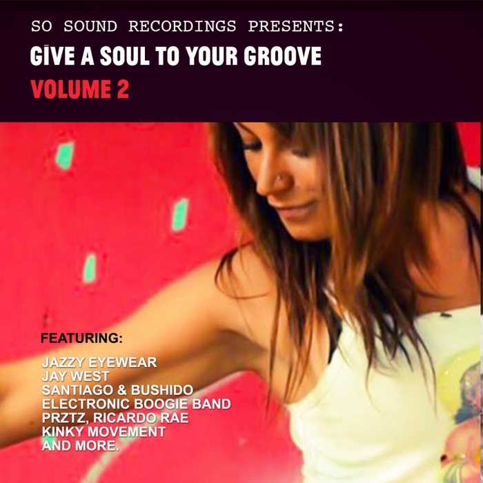 VARIOUS - Give A Soul To Your Groove Vol 2