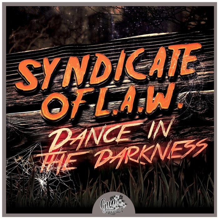 SYNDICATE OF LAW - Dance In The Darkness