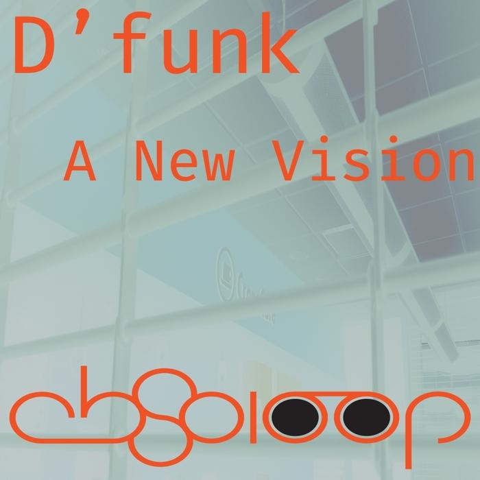 D FUNK - A New Vision